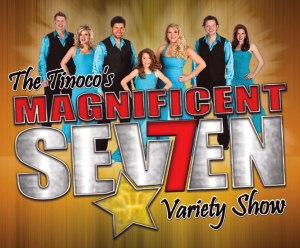 Magnificent 7 Variety Show